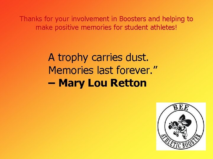 Thanks for your involvement in Boosters and helping to make positive memories for student