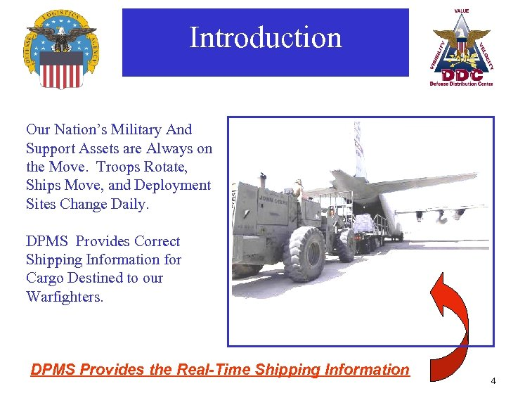 Introduction Our Nation's Military And Support Assets are Always on the Move. Troops Rotate,