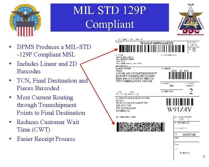 MIL STD 129 P Compliant • DPMS Produces a MIL-STD -129 P Compliant MSL