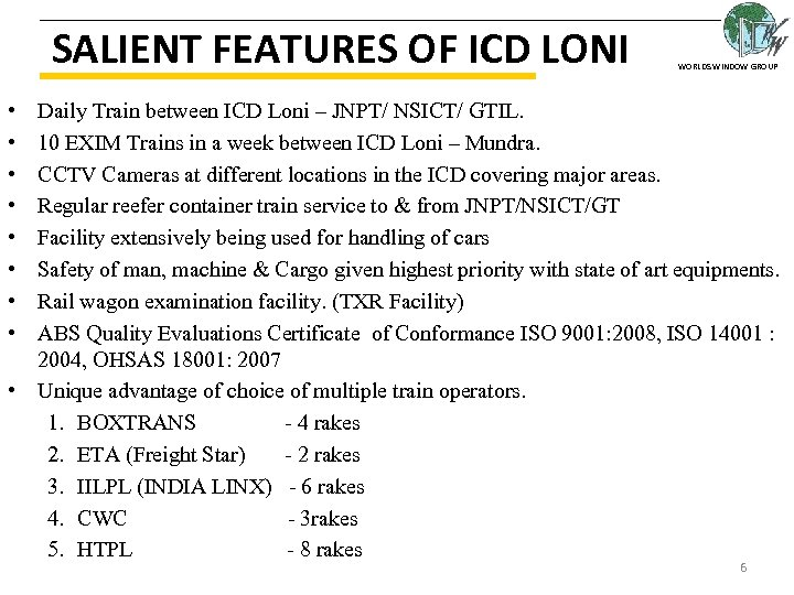 SALIENT FEATURES OF ICD LONI WORLDS WINDOW GROUP • • Daily Train between ICD
