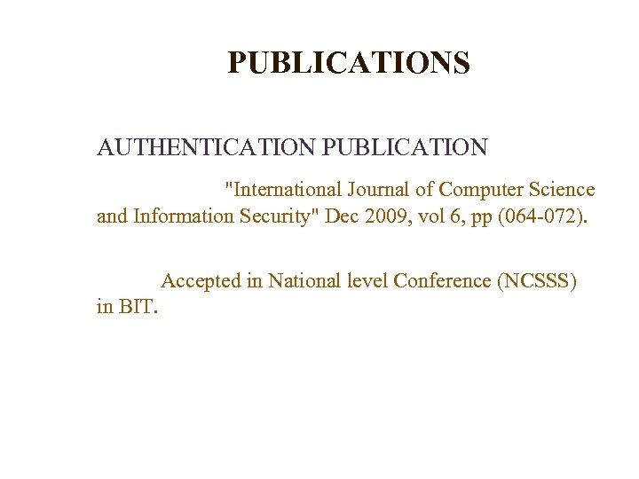 PUBLICATIONS AUTHENTICATION PUBLICATION