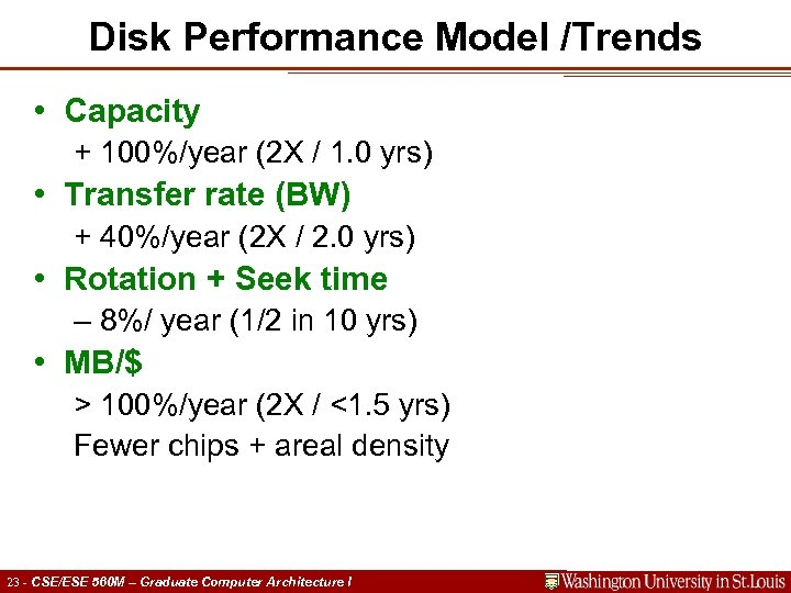 Disk Performance Model /Trends • Capacity + 100%/year (2 X / 1. 0 yrs)