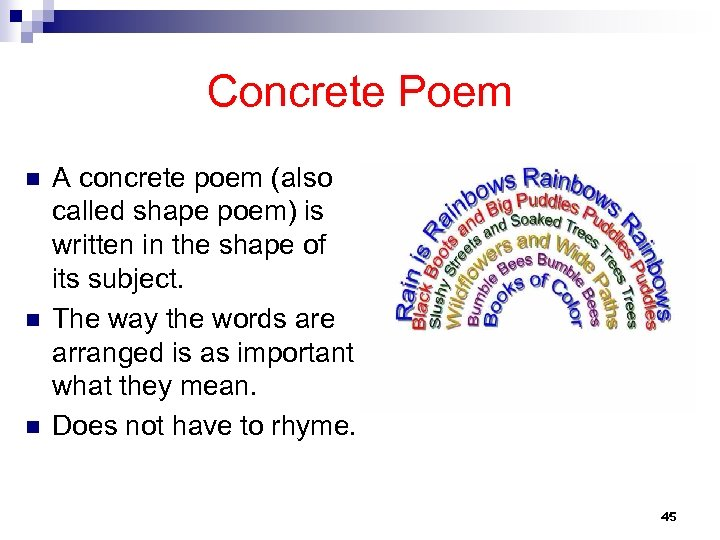 Concrete Poem n n n A concrete poem (also called shape poem) is written
