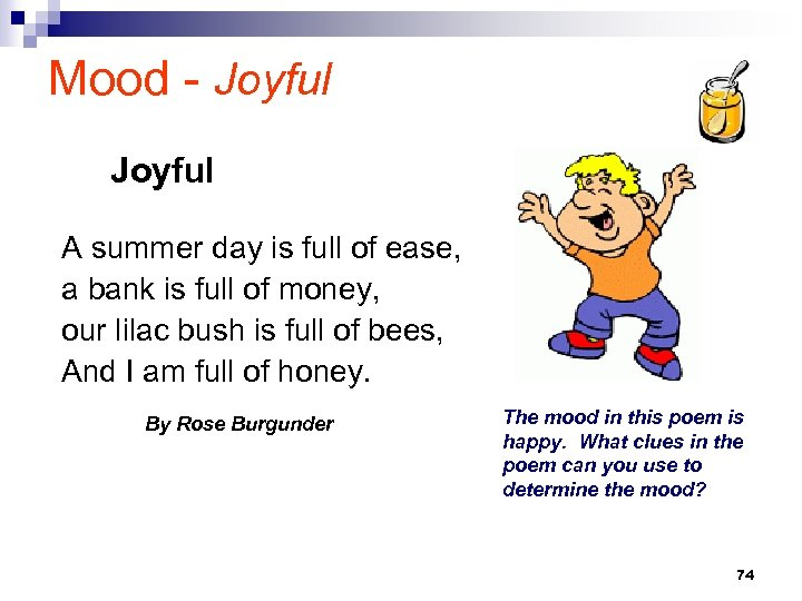 Mood - Joyful A summer day is full of ease, a bank is full