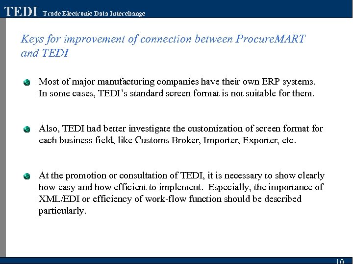 TEDI Trade Electronic Data Interchange Keys for improvement of connection between Procure. MART and