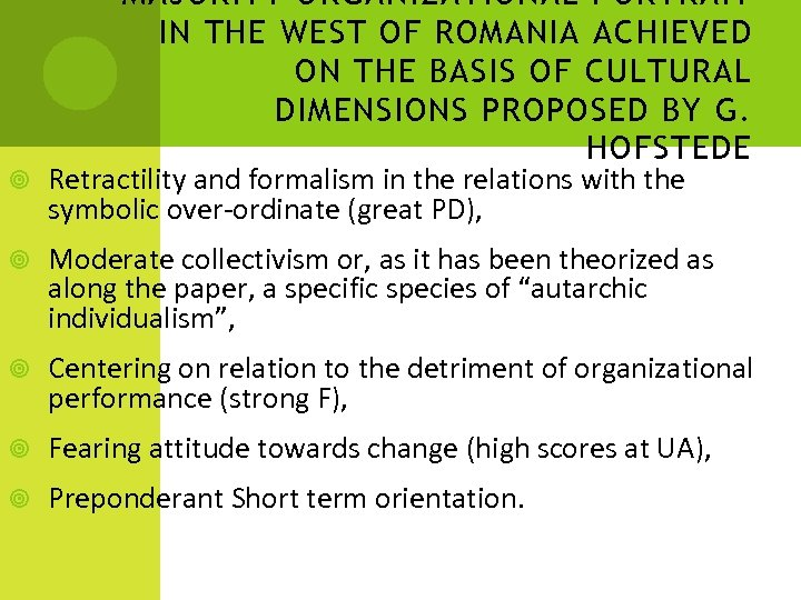 MAJORITY ORGANIZATIONAL PORTRAIT IN THE WEST OF ROMANIA ACHIEVED ON THE BASIS OF