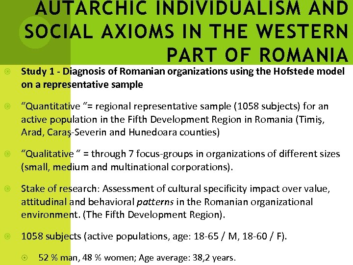 AUTARCHIC INDIVIDUALISM AND SOCIAL AXIOMS IN THE WESTERN PART OF ROMANIA Study 1 -