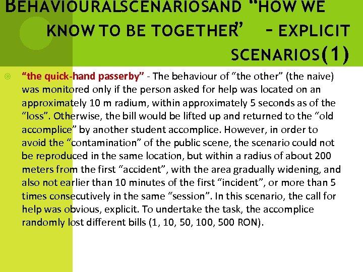 "B EHAVIOURALSCENARIOSAND ""HOW WE KNOW TO BE TOGETHER "" – EXPLICIT SCENARIOS (1) ""the"
