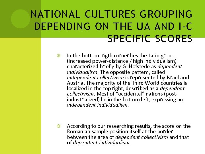 NATIONAL CULTURES GROUPING DEPENDING ON THE UA AND I-C SPECIFIC SCORES In the bottom