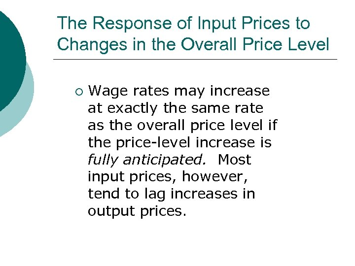The Response of Input Prices to Changes in the Overall Price Level ¡ Wage
