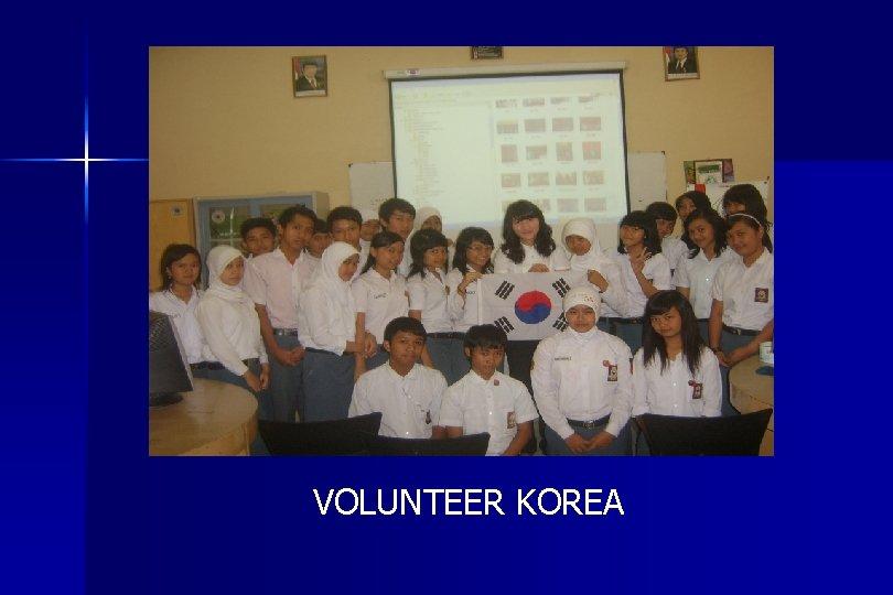 VOLUNTEER KOREA