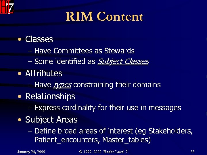 RIM Content • Classes – Have Committees as Stewards – Some identified as Subject