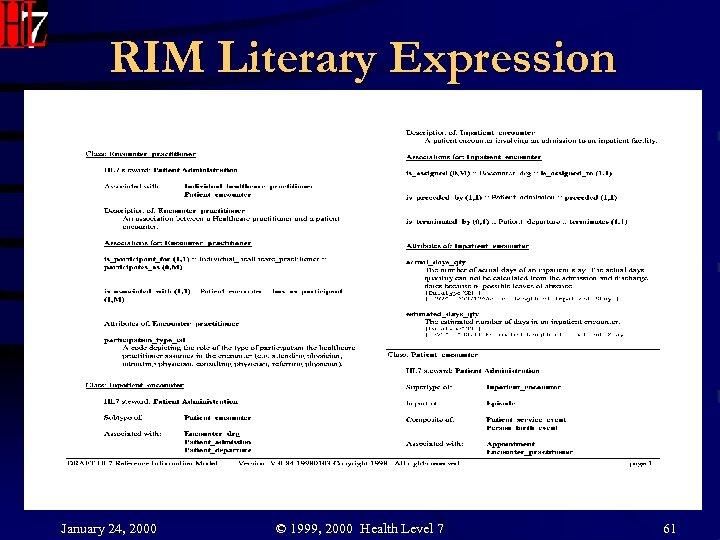 RIM Literary Expression January 24, 2000 © 1999, 2000 Health Level 7 61