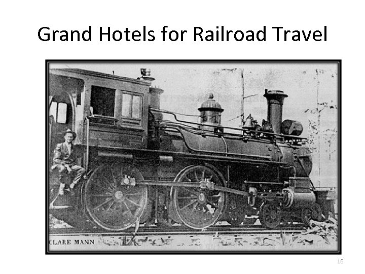Grand Hotels for Railroad Travel 16