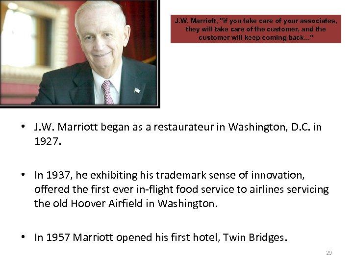 J. W. Marriott,