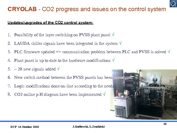 CRYOLAB - CO 2 progress and issues on the control system Updates/upgrades of the