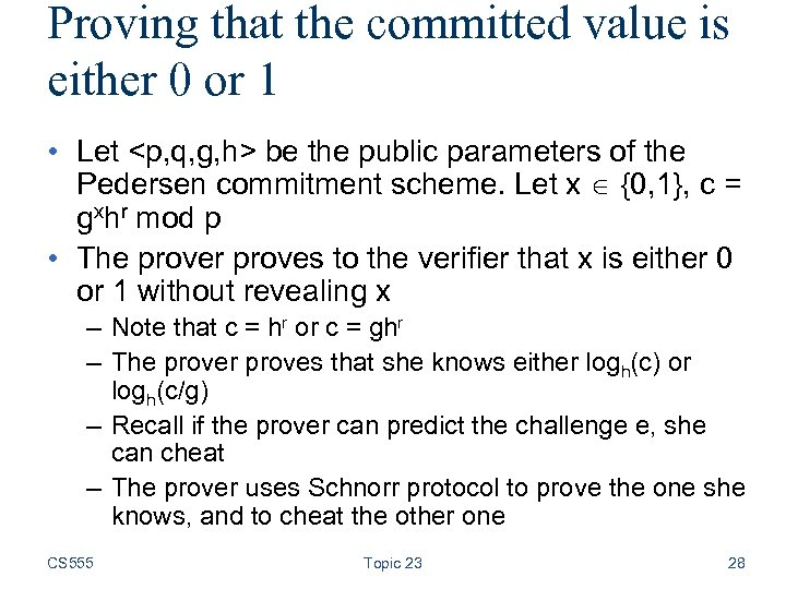 Proving that the committed value is either 0 or 1 • Let <p, q,