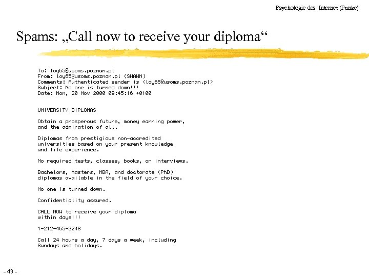 "Psychologie des Internet (Funke) Spams: ""Call now to receive your diploma"" - 43 -"