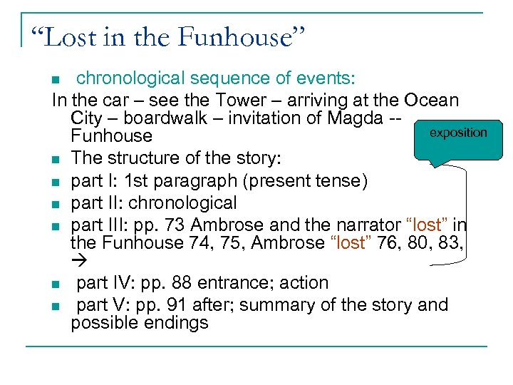 """""""Lost in the Funhouse"""" chronological sequence of events: In the car – see the"""