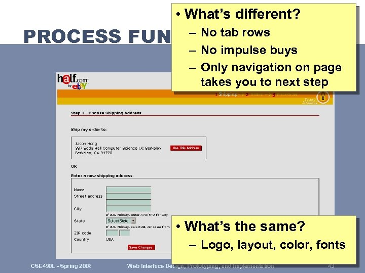 • What's different? – No tab rows PROCESS FUNNEL (H 1) – No