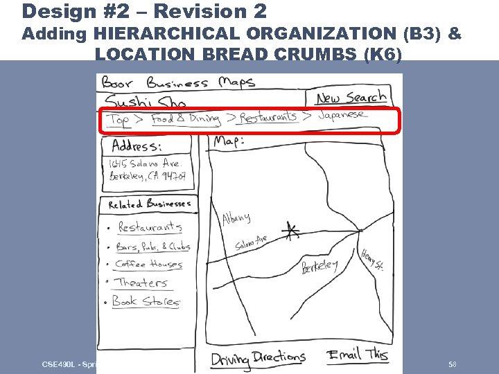 Design #2 – Revision 2 Adding HIERARCHICAL ORGANIZATION (B 3) & LOCATION BREAD CRUMBS