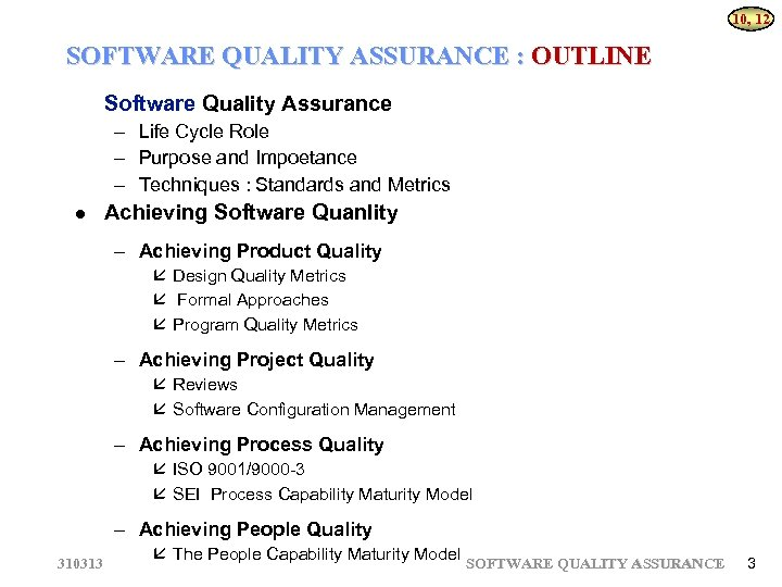 310313 Software Engineering Software Quality Assurance 310313 Software
