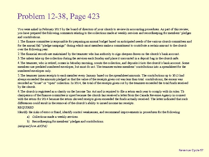 Problem 12 -38, Page 423 You were asked in February 2015 by the board