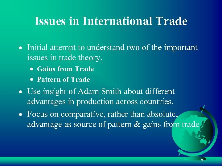 Issues in International Trade · Initial attempt to understand two of the important issues