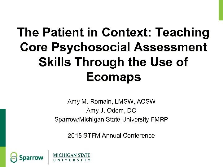 The Patient in Context: Teaching Core Psychosocial Assessment Skills Through the Use of Ecomaps