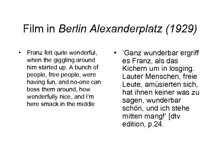 Film in Berlin Alexanderplatz (1929) • Franz felt quite wonderful, when the giggling around