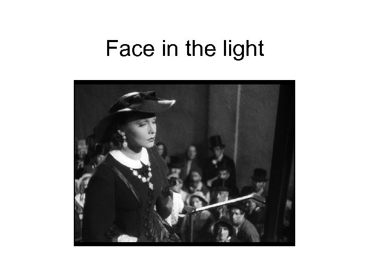 Face in the light