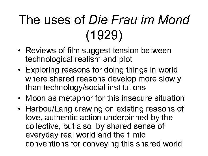 The uses of Die Frau im Mond (1929) • Reviews of film suggest tension
