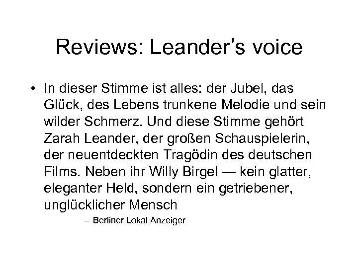Reviews: Leander's voice • In dieser Stimme ist alles: der Jubel, das Glück, des