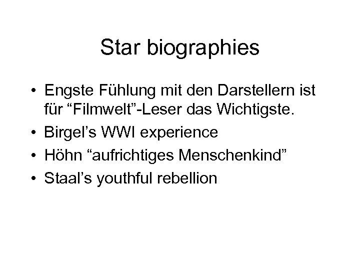 """Star biographies • Engste Fühlung mit den Darstellern ist für """"Filmwelt""""-Leser das Wichtigste. •"""