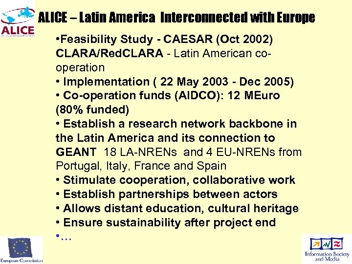 ALICE – Latin America Interconnected with Europe • Feasibility Study - CAESAR (Oct 2002)