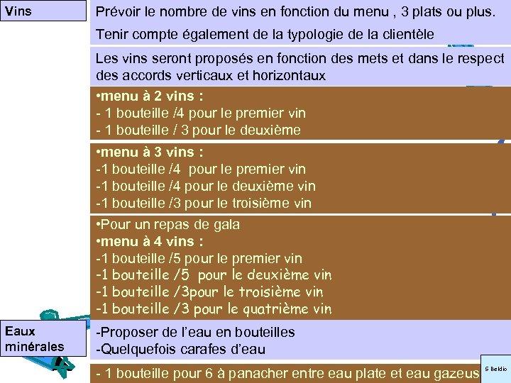 Vins Prévoir le nombre de vins en fonction du menu , 3 plats ou