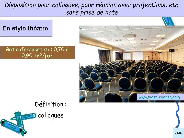 www. abcsalles. com Disposition pour colloques, pour réunion avec projections, etc. sans prise de