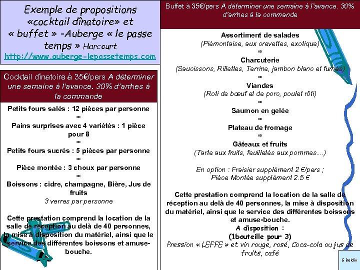 Exemple de propositions «cocktail dînatoire» et « buffet » -Auberge « le passe temps