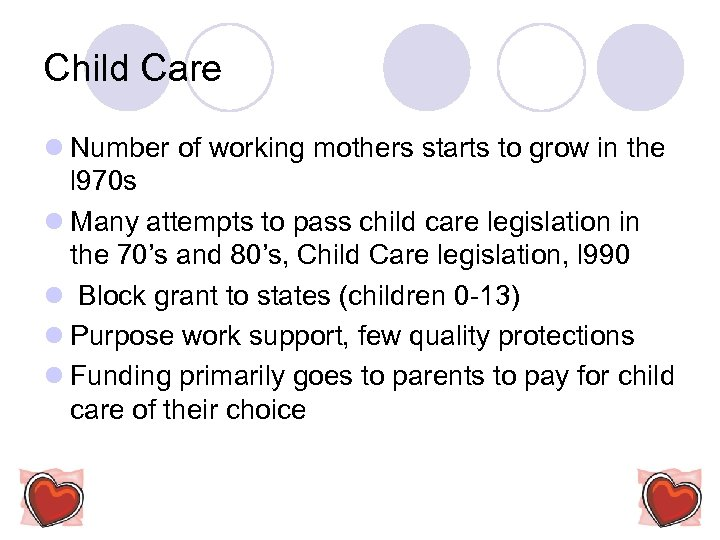 Child Care l Number of working mothers starts to grow in the l 970