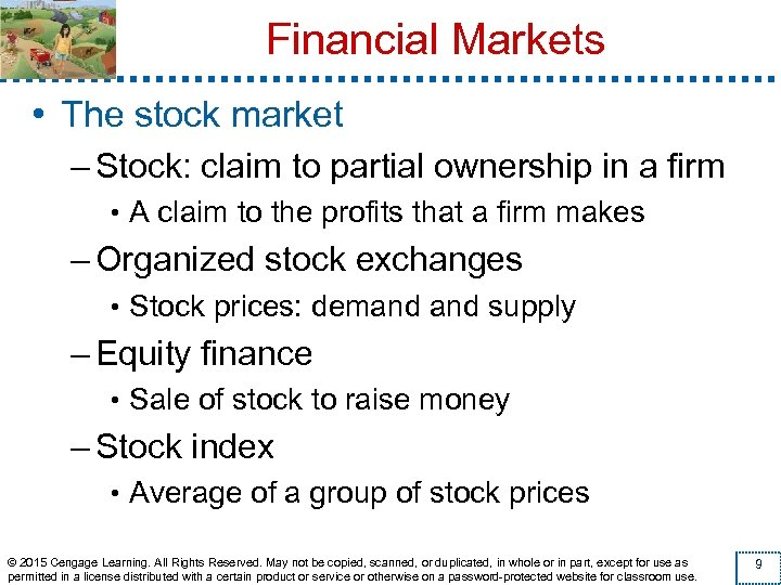 Financial Markets • The stock market – Stock: claim to partial ownership in a