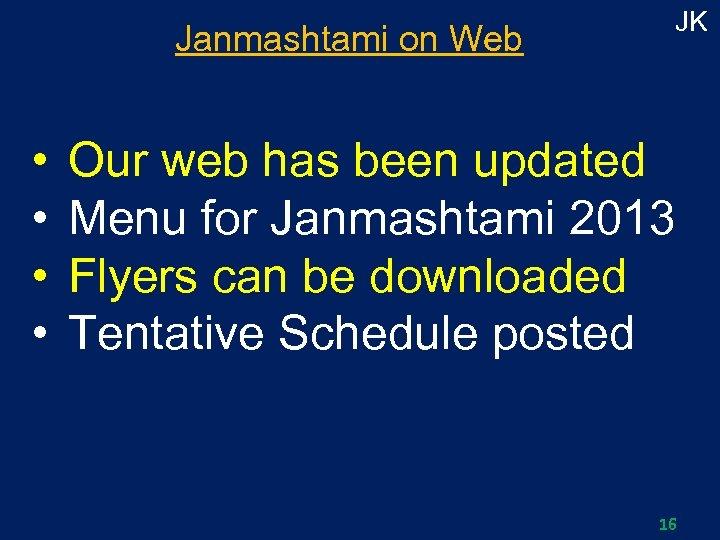 Janmashtami on Web • • JK Our web has been updated Menu for Janmashtami