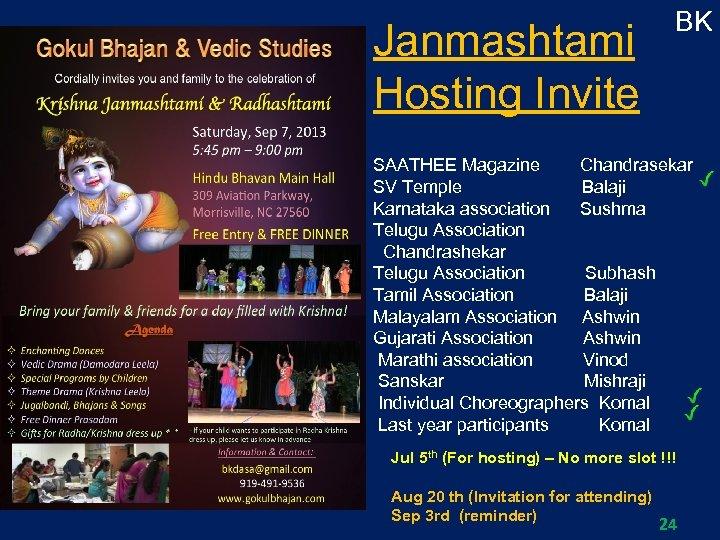 Janmashtami Hosting Invite BK SAATHEE Magazine Chandrasekar SV Temple Balaji Karnataka association Sushma Telugu
