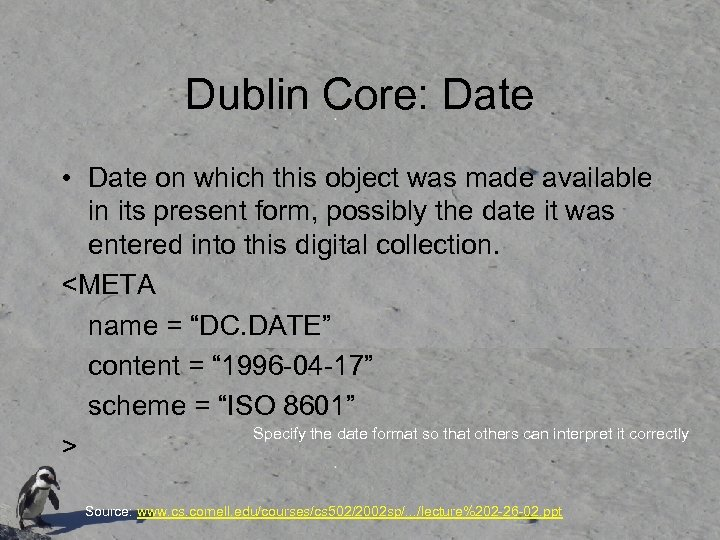 Dublin Core: Date • Date on which this object was made available in its