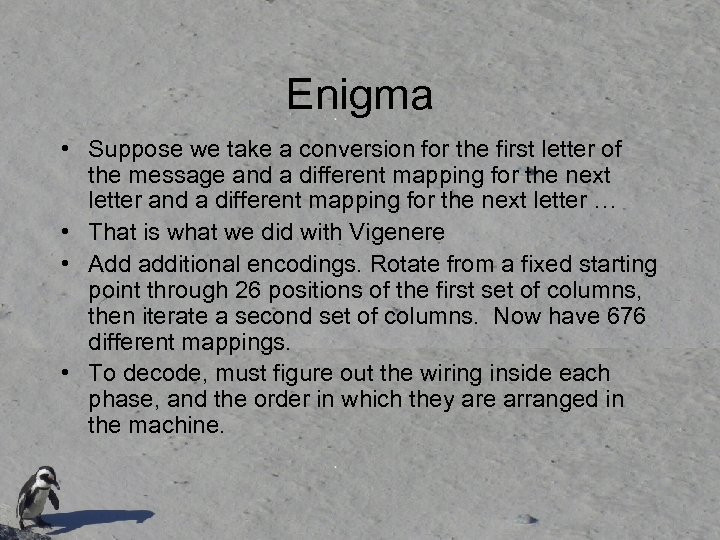 Enigma • Suppose we take a conversion for the first letter of the message