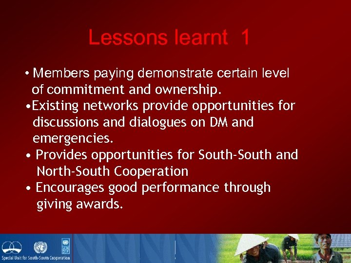 Lessons learnt 1 • Members paying demonstrate certain level of commitment and ownership. •