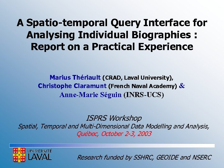 A Spatio-temporal Query Interface for Analysing Individual Biographies : Report on a Practical Experience