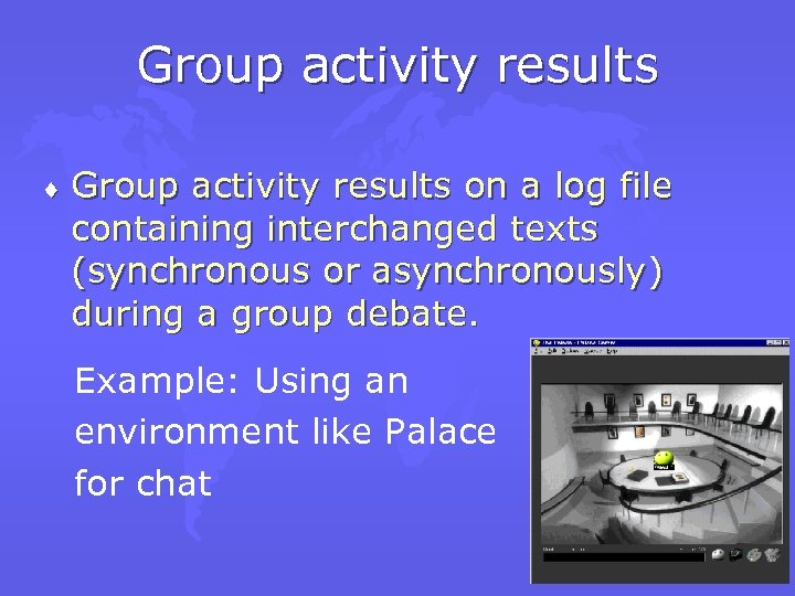 Group activity results ¨ Group activity results on a log file containing interchanged texts