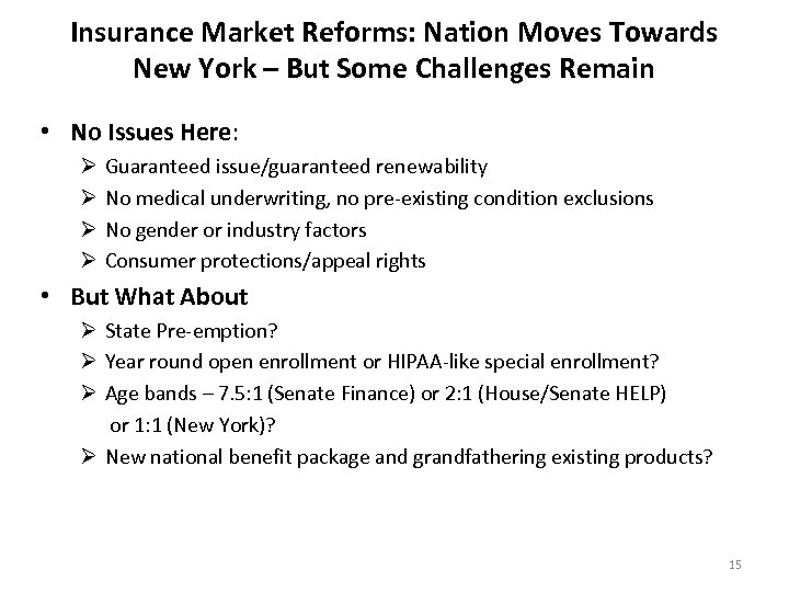Insurance Market Reforms: Nation Moves Towards New York – But Some Challenges Remain •