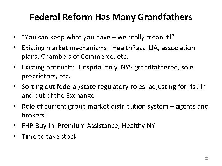 """Federal Reform Has Many Grandfathers • """"You can keep what you have – we"""