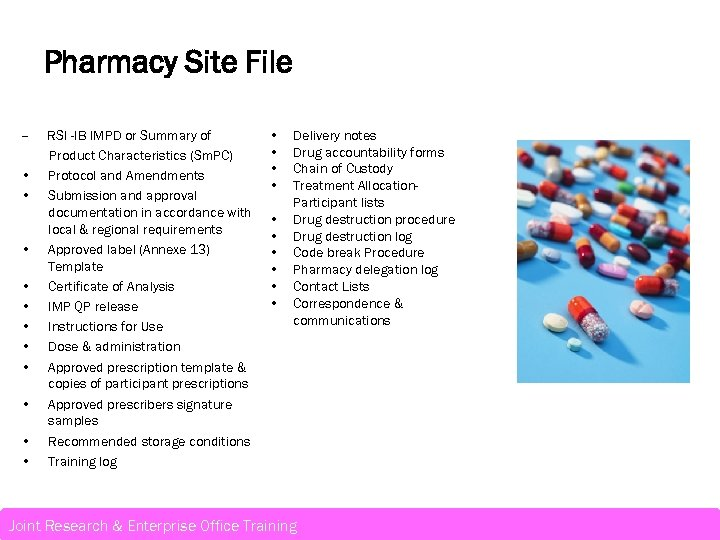 Pharmacy Site File – • • • RSI -IB IMPD or Summary of Product